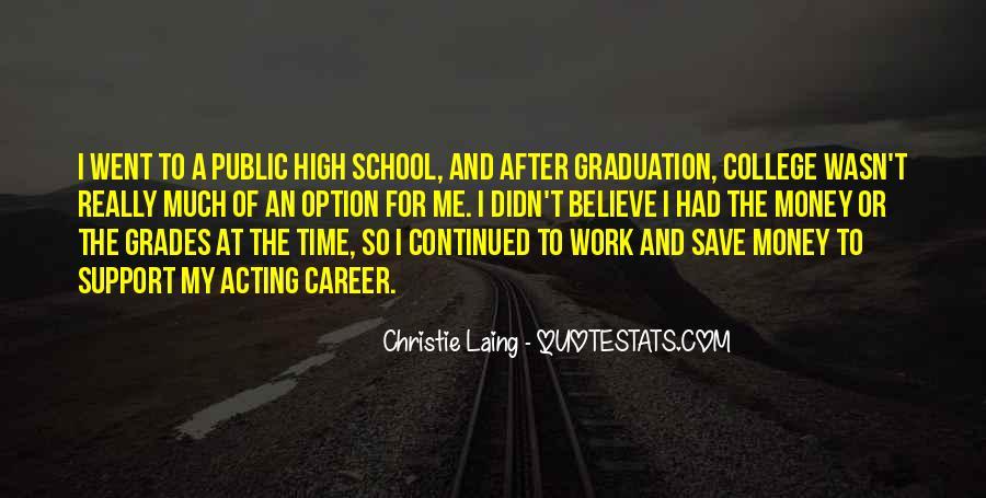 Best College Graduation Quotes #425604