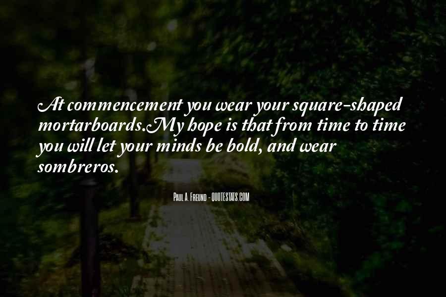 Best Commencement Quotes #304566