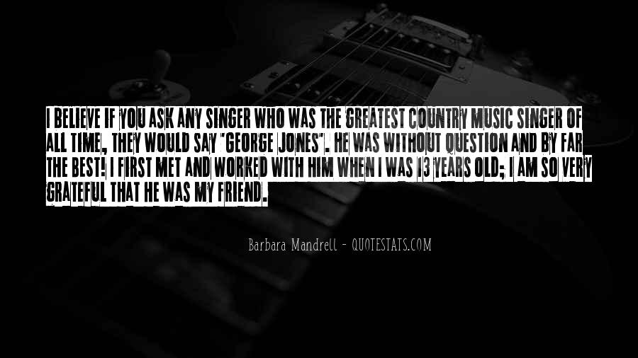 Best Country Singer Quotes #1781026