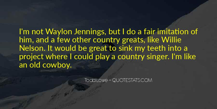 Best Country Singer Quotes #29515