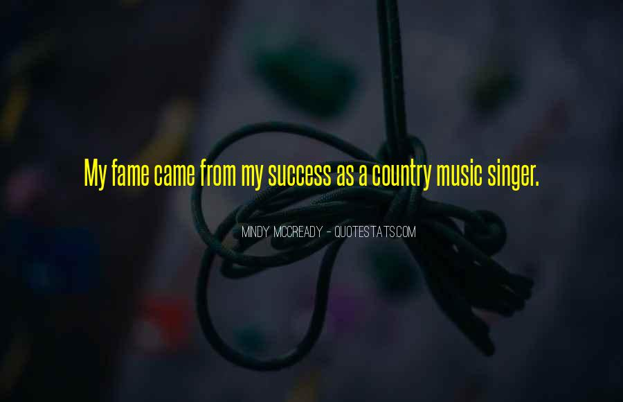 Best Country Singer Quotes #306441