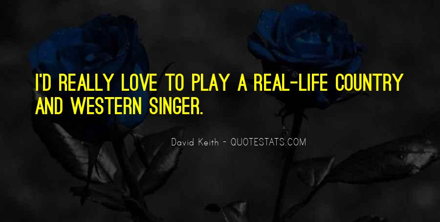 Best Country Singer Quotes #400727