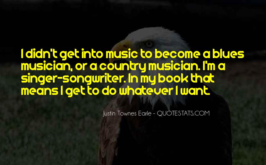 Best Country Singer Quotes #834317