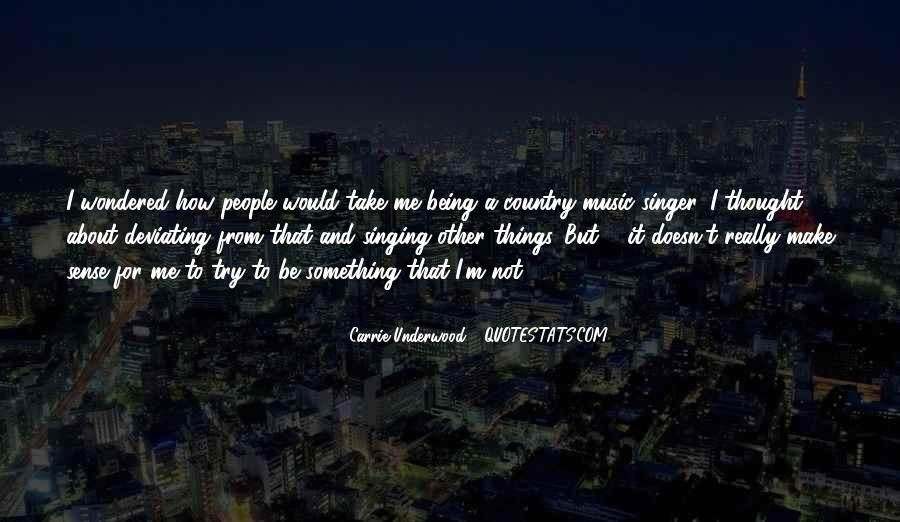 Best Country Singer Quotes #887288
