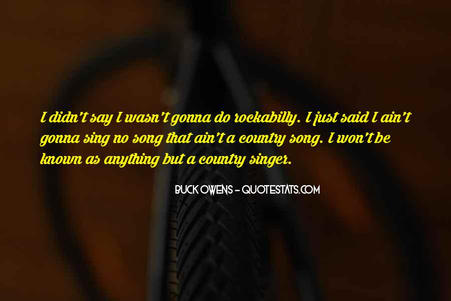 Best Country Singer Quotes #993035