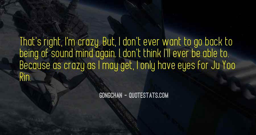 Best Crazy Eye Quotes #1561298