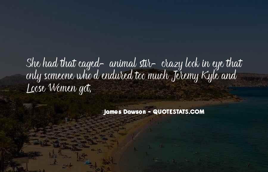 Best Crazy Eye Quotes #195531