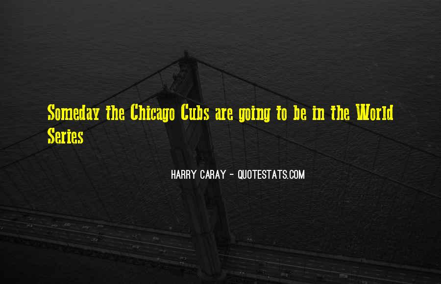 Best Cubs Quotes #97434