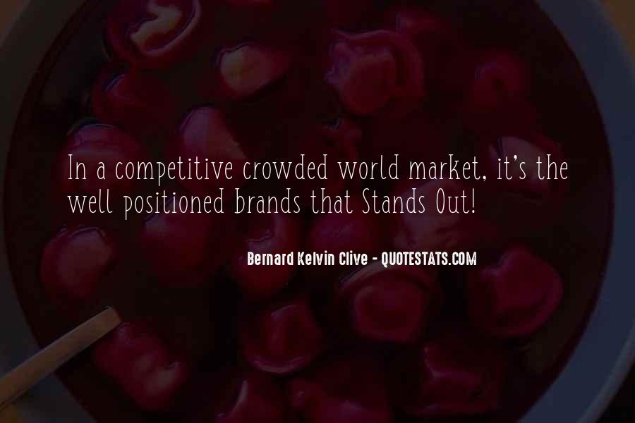 Quotes About Market Positioning #1756929