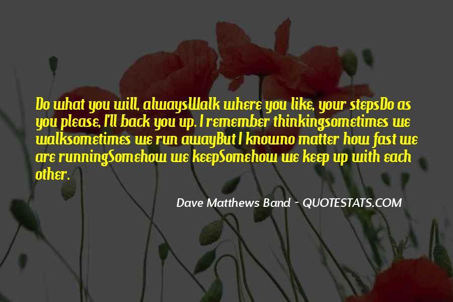 Best Dave Matthews Quotes #134658
