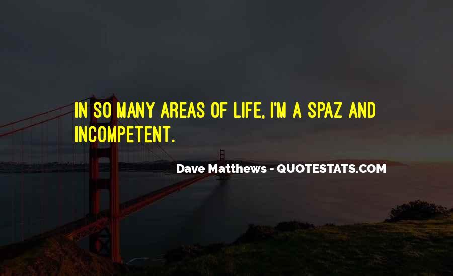 Best Dave Matthews Quotes #184794