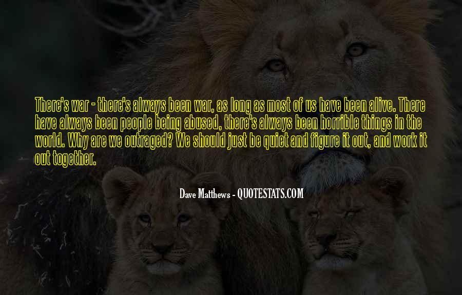 Best Dave Matthews Quotes #200606