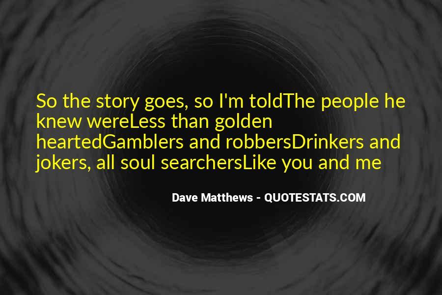 Best Dave Matthews Quotes #249882