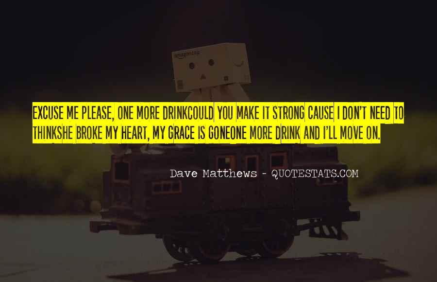 Best Dave Matthews Quotes #251504