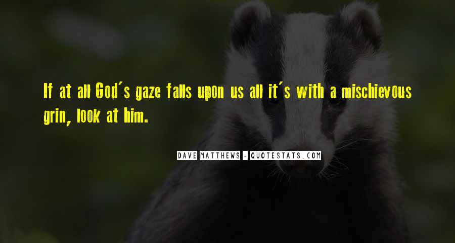 Best Dave Matthews Quotes #267614
