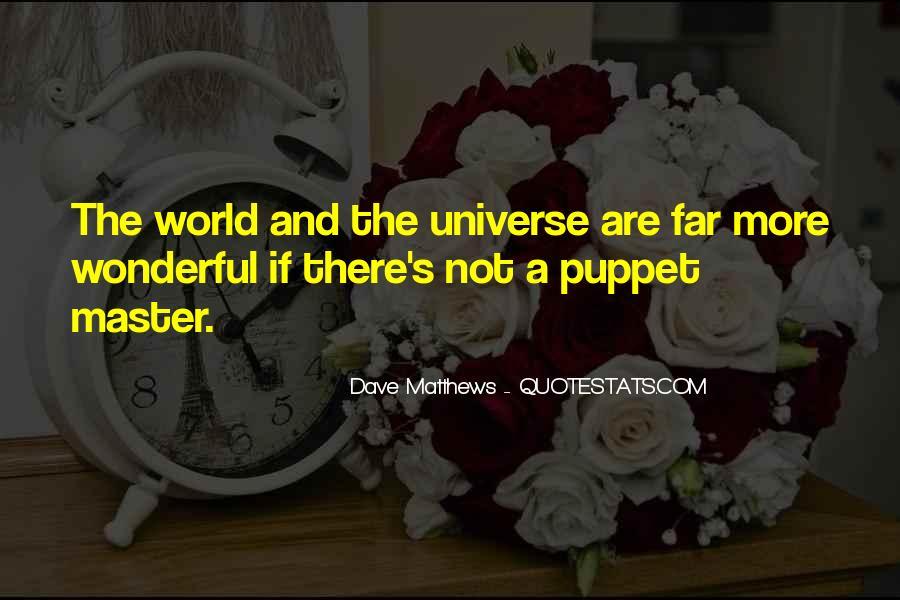 Best Dave Matthews Quotes #272234