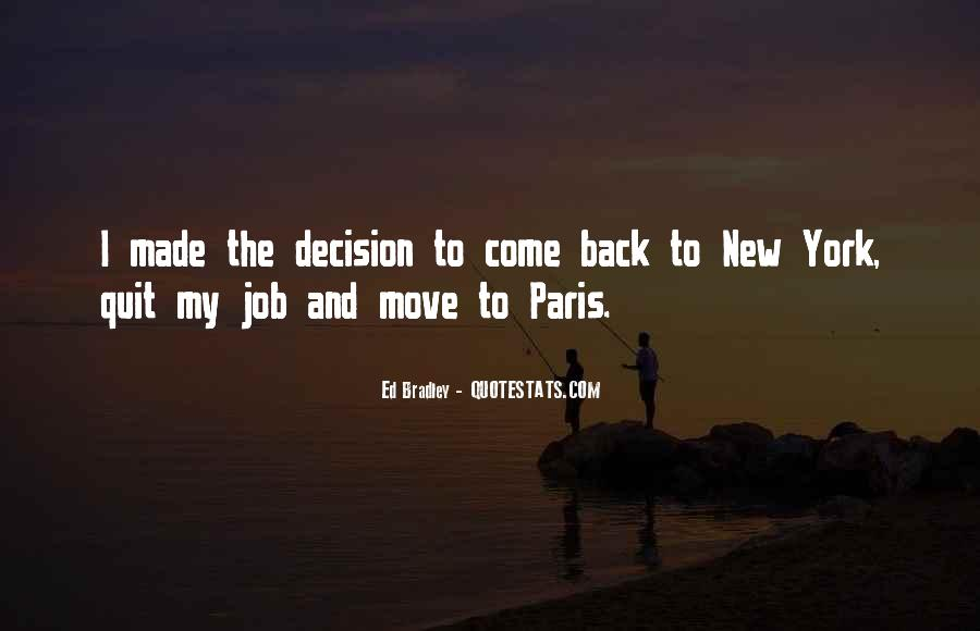 Best Decision Ever Made Quotes #105654