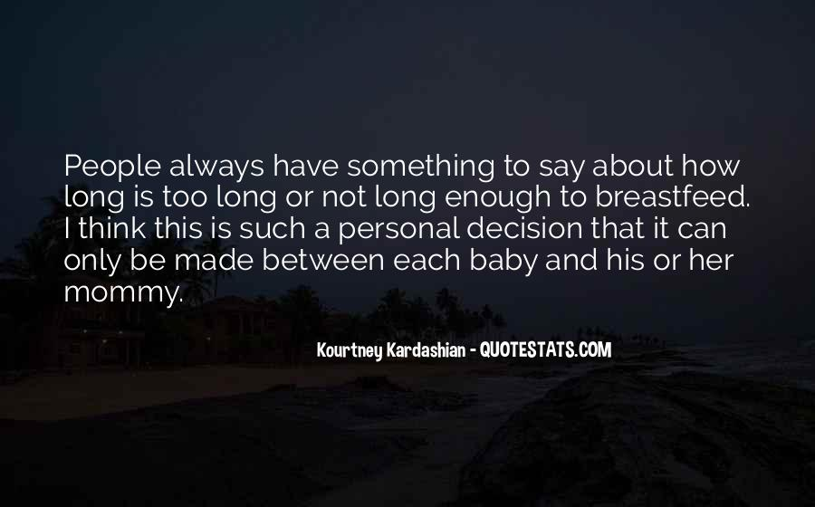 Best Decision Ever Made Quotes #118908