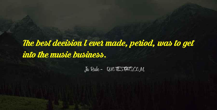 Best Decision Ever Made Quotes #1860013