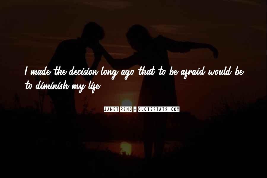 Best Decision Ever Made Quotes #37362