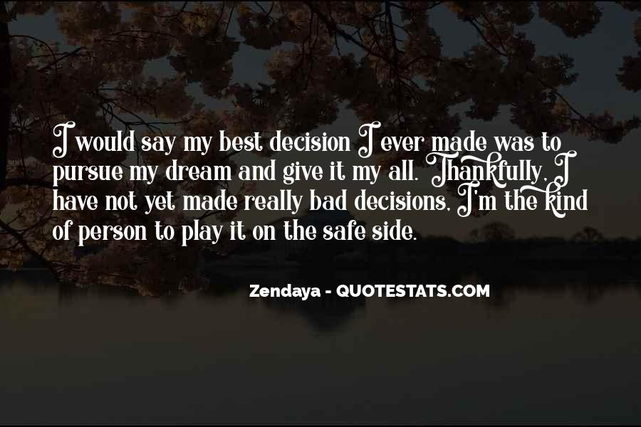 Best Decision Ever Made Quotes #629236