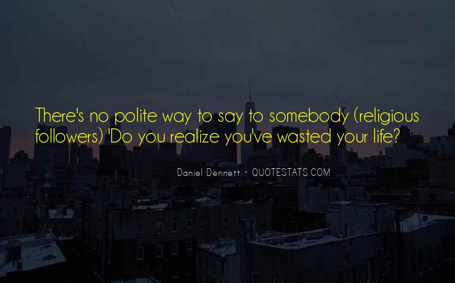 Best Dennett Quotes #556387