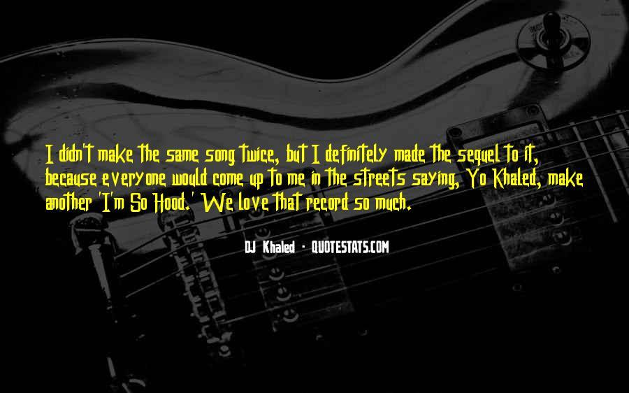Best Dj Khaled Quotes #231307