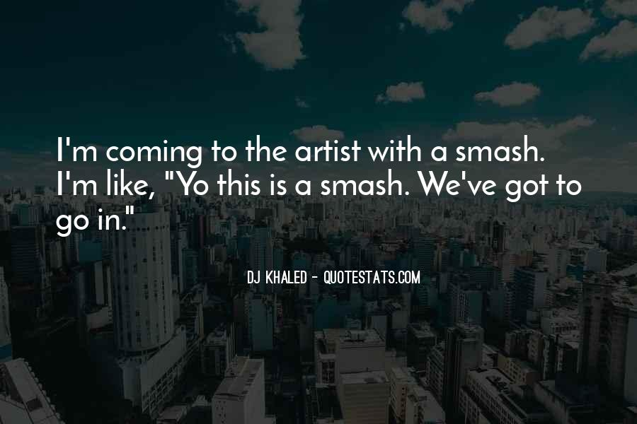 Best Dj Khaled Quotes #480014