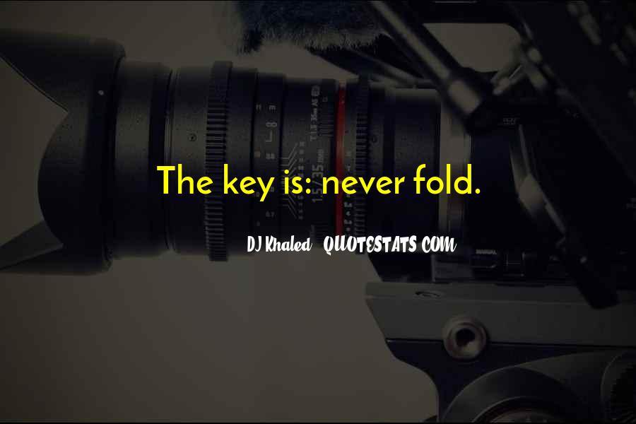 Best Dj Khaled Quotes #517347