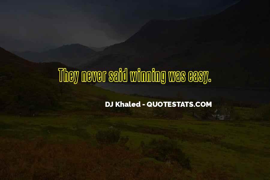 Best Dj Khaled Quotes #574865
