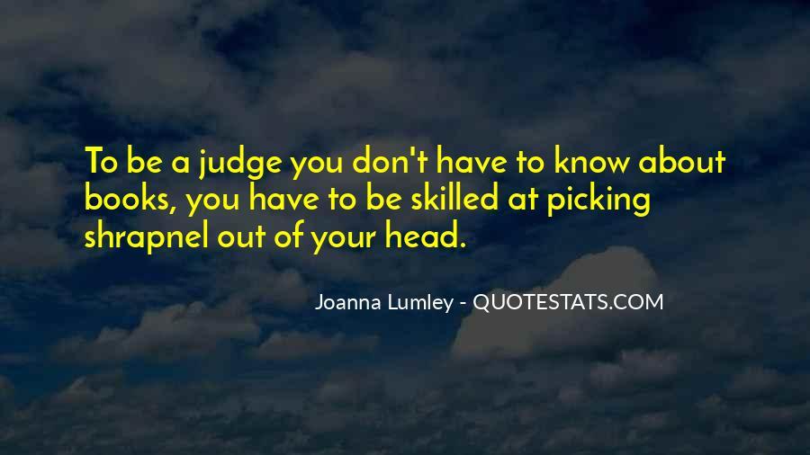 Best Don't Judge Me Quotes #29944
