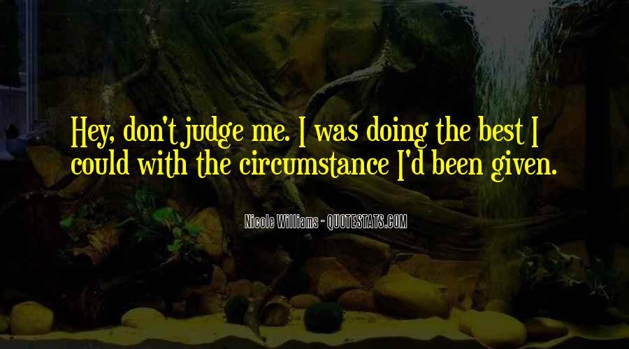 Best Don't Judge Me Quotes #563020