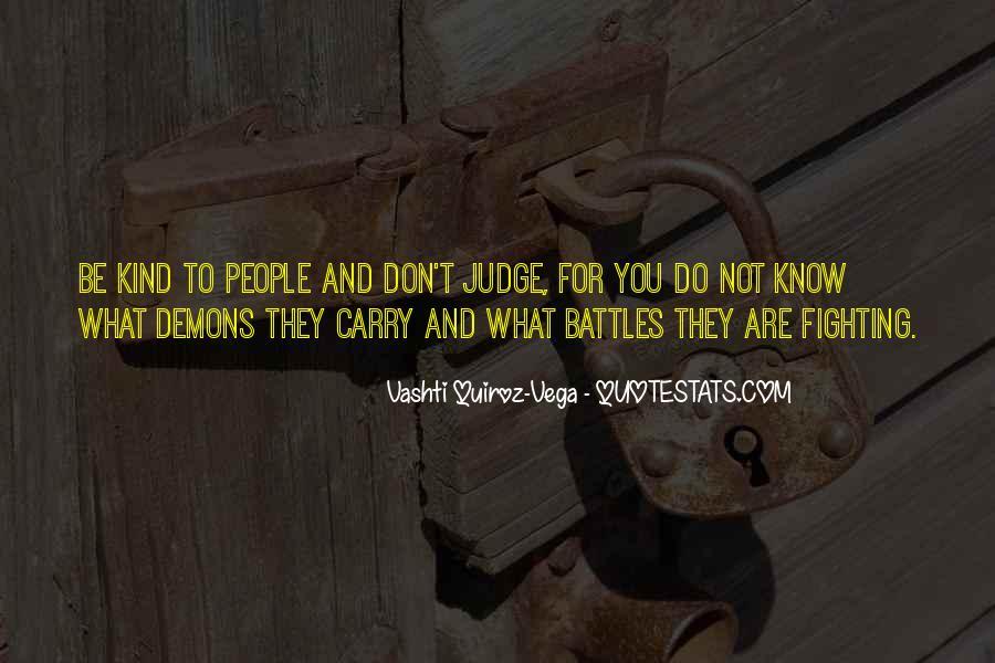 Best Don't Judge Me Quotes #80318