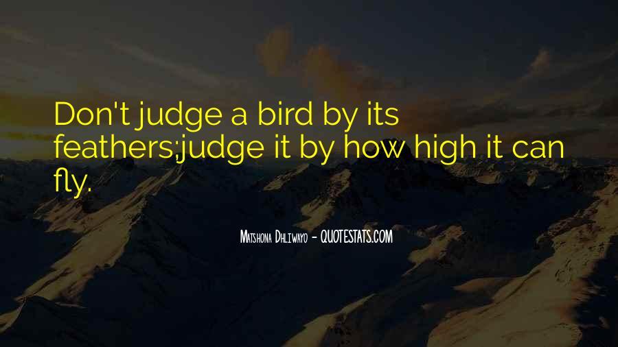 Best Don't Judge Me Quotes #81252