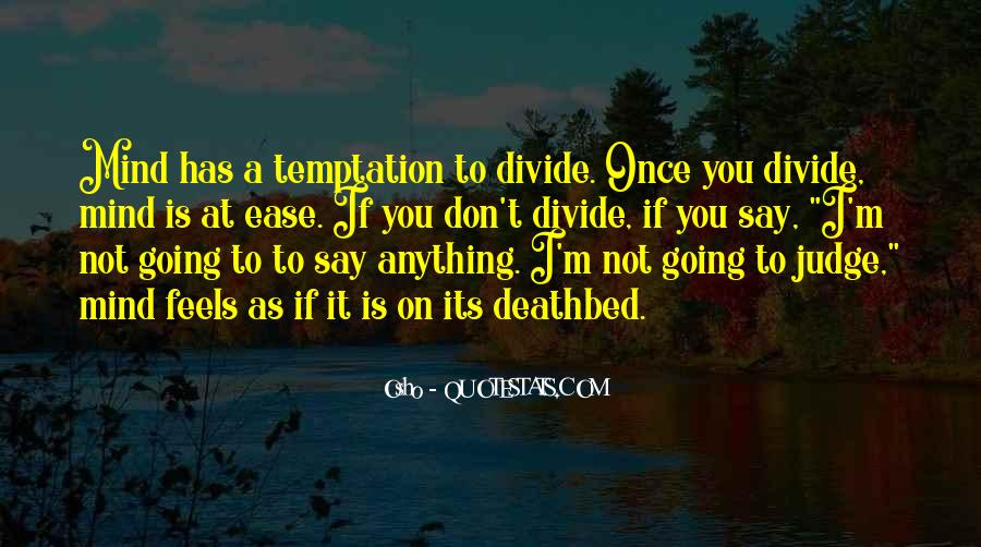 Best Don't Judge Me Quotes #8370