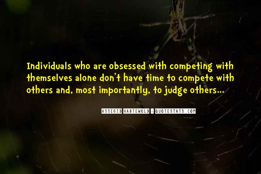 Best Don't Judge Me Quotes #90212
