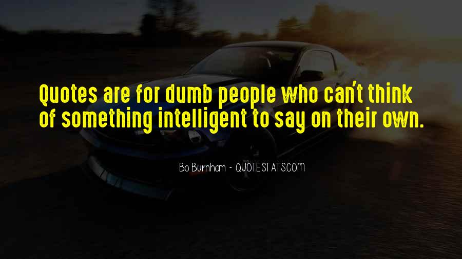 Top 84 Best Dumb Quotes Famous Quotes Sayings About Best Dumb