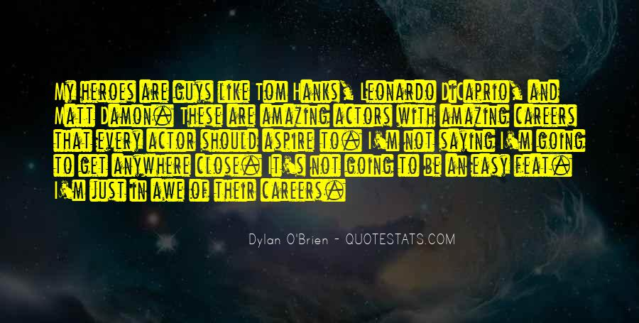 Best Dylan O'brien Quotes #315850