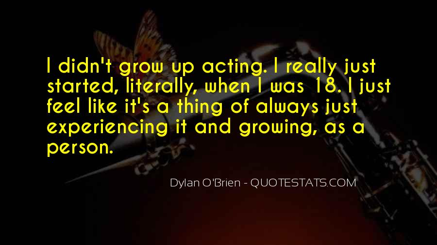 Best Dylan O'brien Quotes #551734
