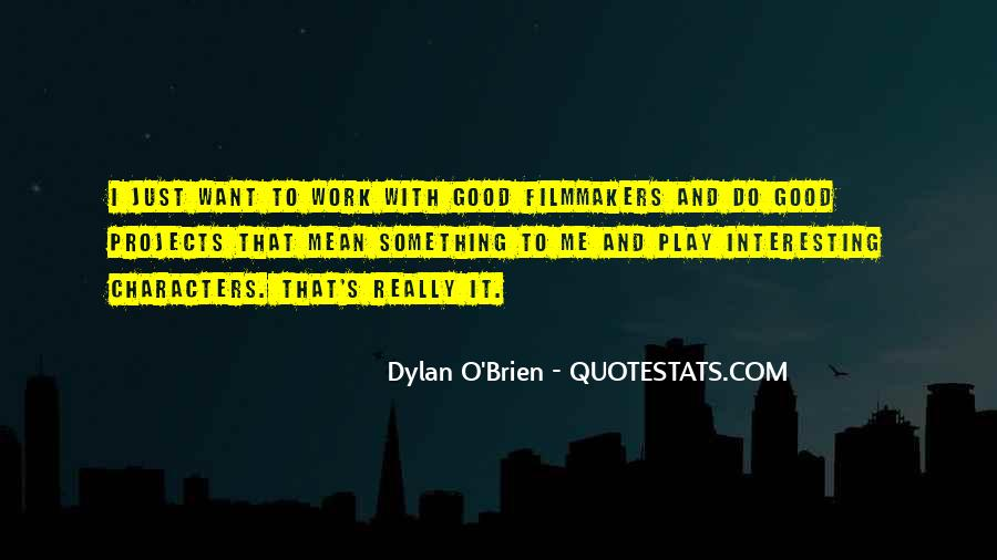 Best Dylan O'brien Quotes #564830