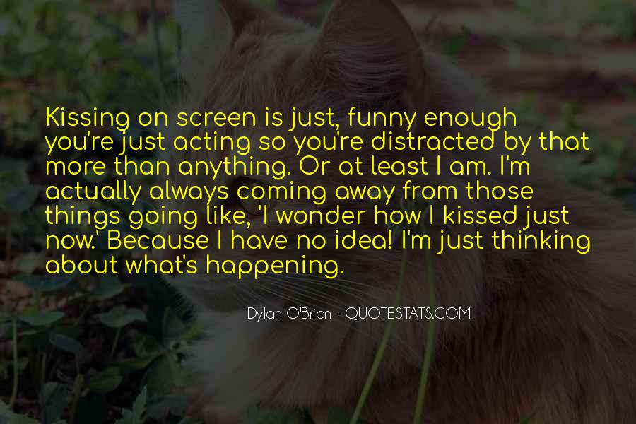 Best Dylan O'brien Quotes #869480