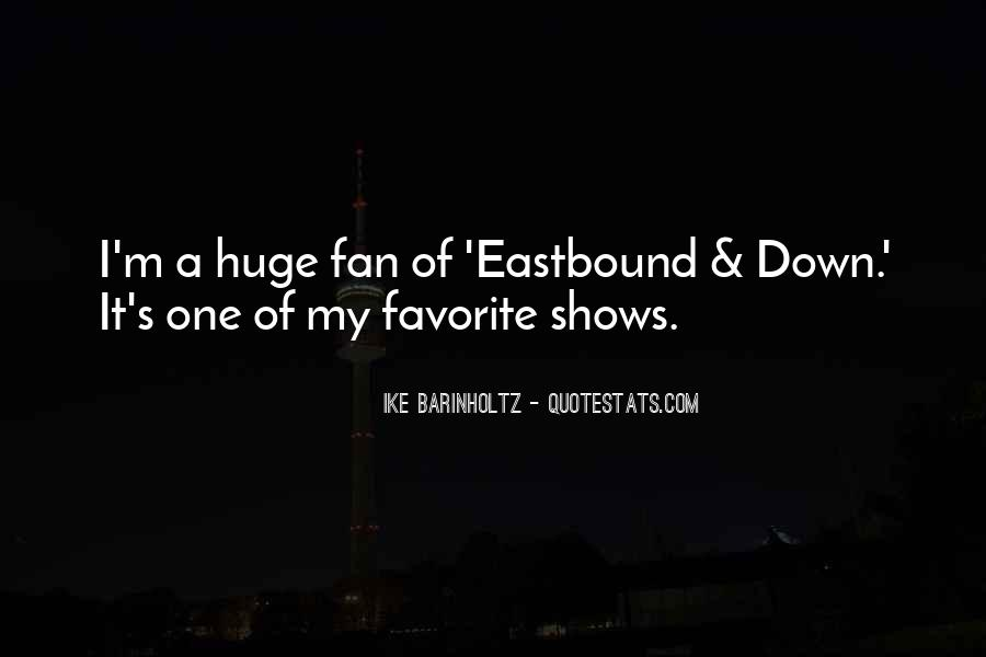 Best Eastbound Quotes #284758