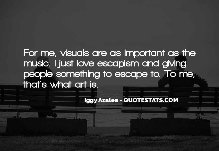 Best Escapism Quotes #106112