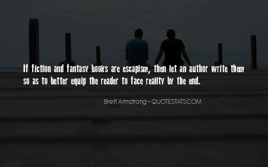 Best Escapism Quotes #136756