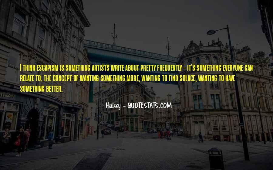 Best Escapism Quotes #188409