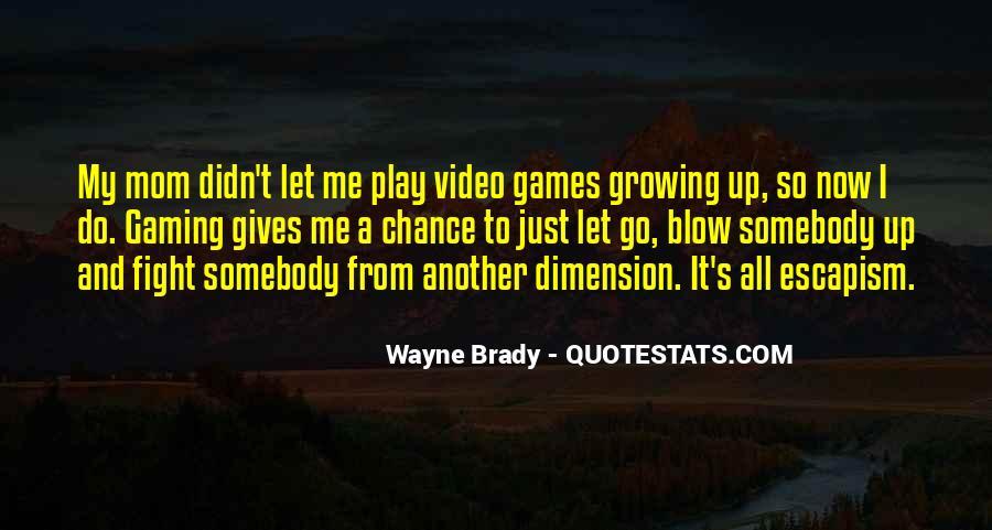 Best Escapism Quotes #205561