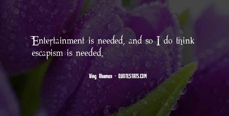 Best Escapism Quotes #217586