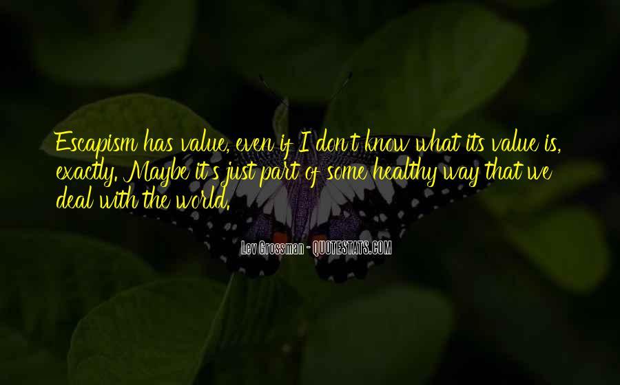 Best Escapism Quotes #233923
