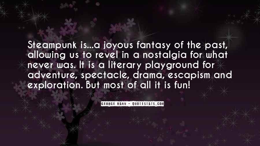 Best Escapism Quotes #283466