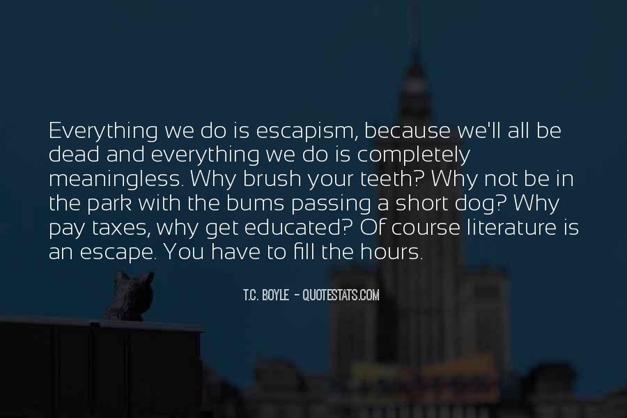 Best Escapism Quotes #43780